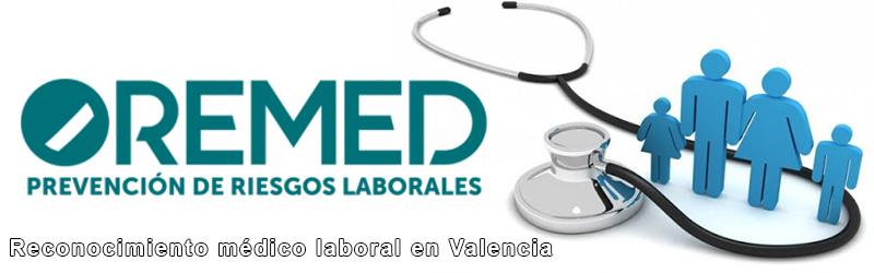 Reconocimiento médico laboral Valencia