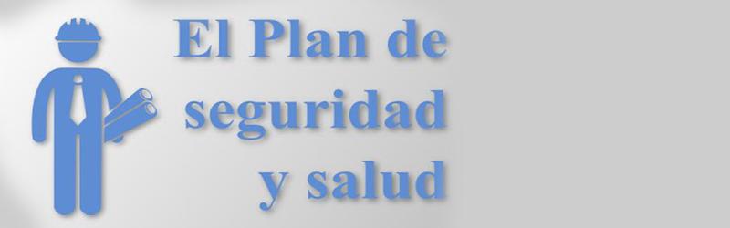 Evaluación de riesgos plan de seguridad y salud Valencia