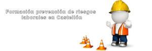 Formación prevención de riesgos laborales en Castellón