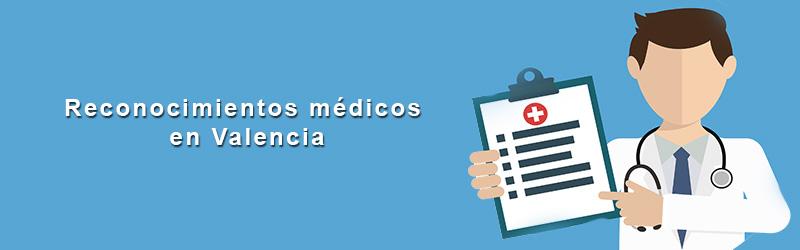 Reconocimientos médicos Valencia