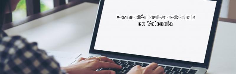 Formación subvencionada Valencia