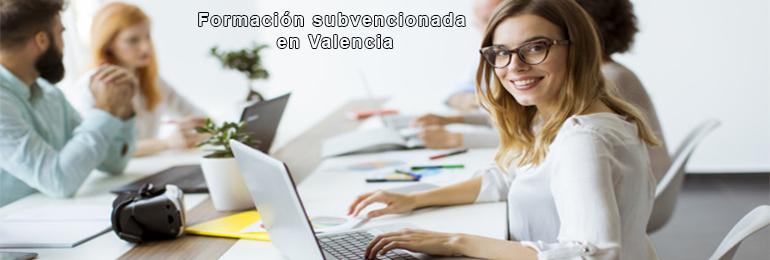 Formación subvencionada en Valencia