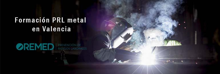 Formación PRL metal en Valencia