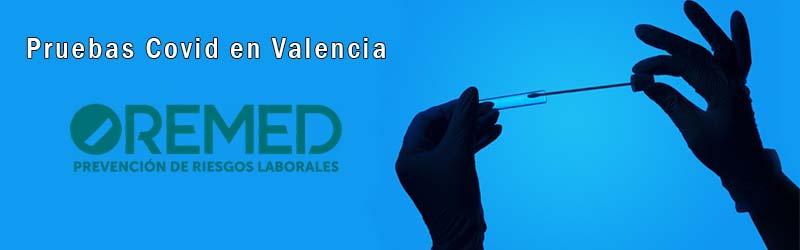 Pruebas Covid Valencia