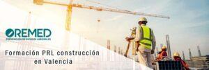 Formación PRL construcción en Valencia